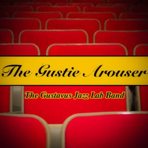 The Gustie Arouser Final (1 of 1)